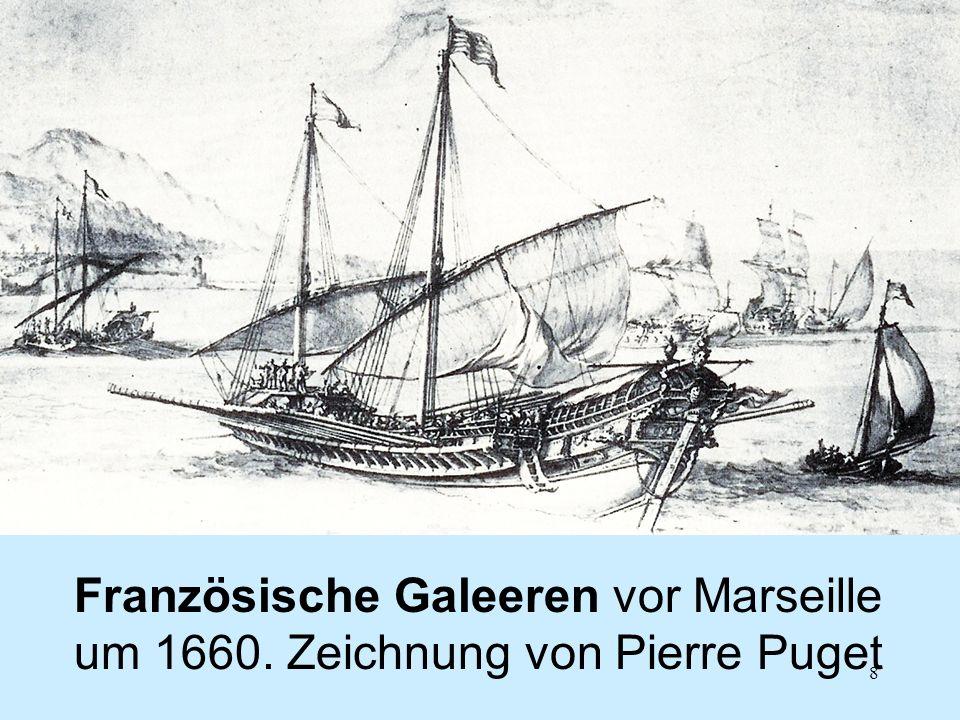 8 Französische Galeeren vor Marseille um 1660. Zeichnung von Pierre Puget