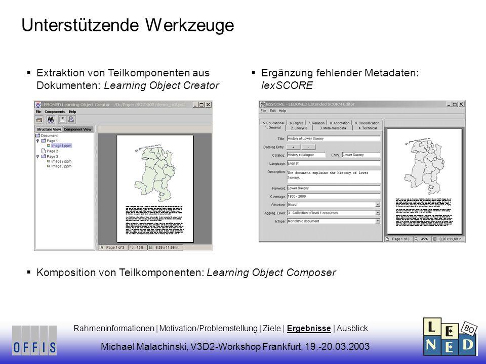Unterstützende Werkzeuge Komposition von Teilkomponenten: Learning Object Composer Extraktion von Teilkomponenten aus Dokumenten: Learning Object Crea