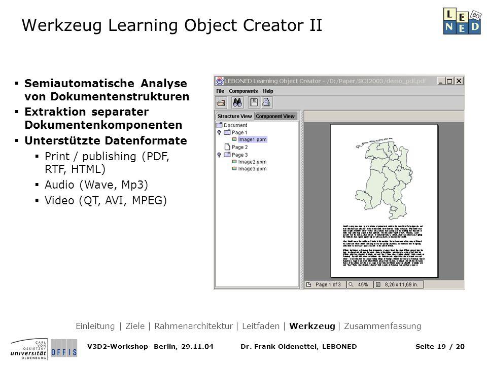 Dr. Frank Oldenettel, LEBONEDV3D2-Workshop Berlin, 29.11.04Seite 19 / 20 Werkzeug Learning Object Creator II Semiautomatische Analyse von Dokumentenst