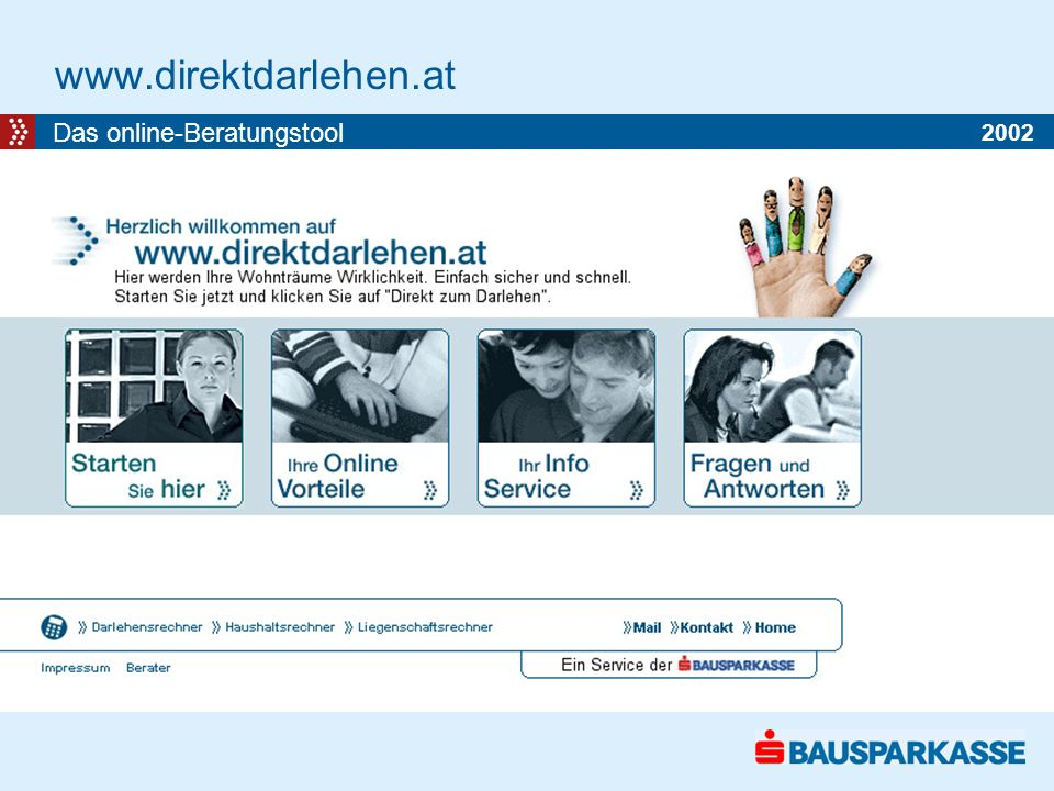 www.direktdarlehen.at Das online-Beratungstool 2002