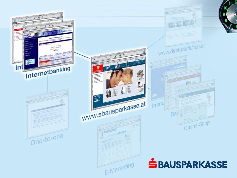 Bausparen im Internetbanking Umfassende Kontoinformation Serviceleistungen wie Änderungen für Einziehungsauftrag und Sparrate Erster Online-Bausparvertrag Österreichs (seit 2000 möglich)