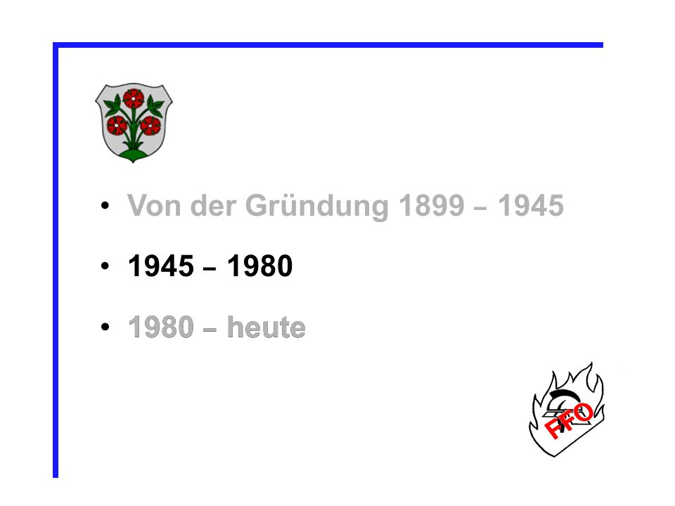 1945 – 1980 1980 – heute Von der Gründung 1899 – 1945