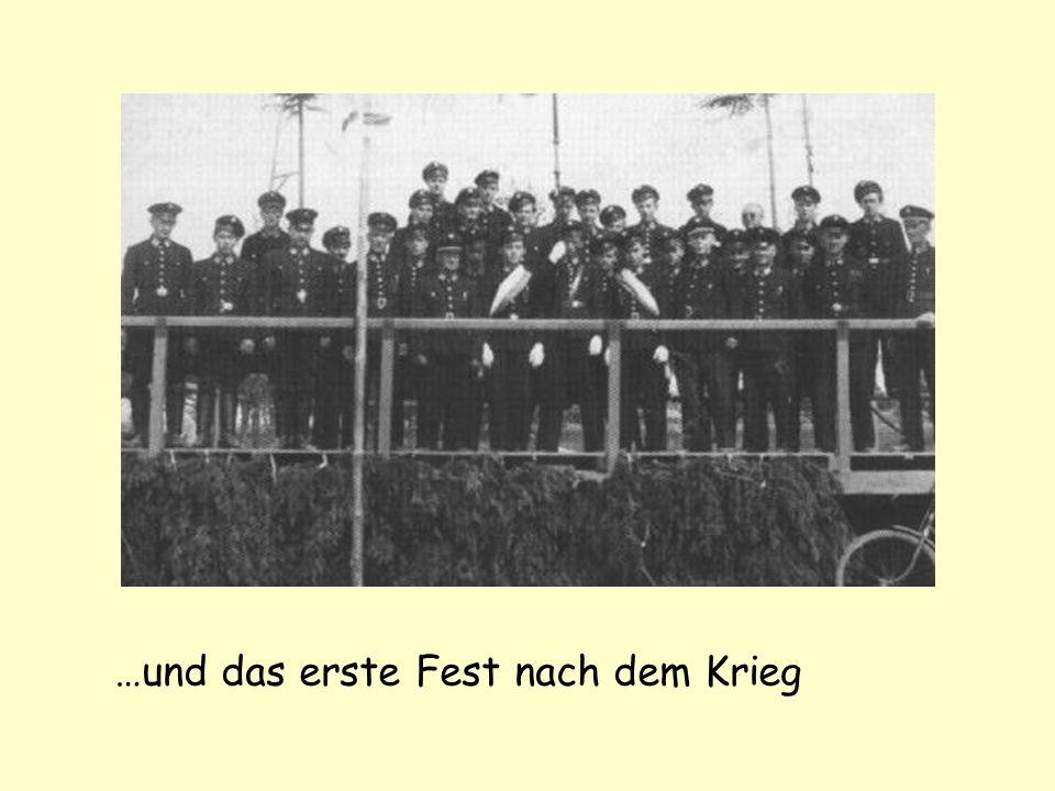 …und das erste Fest nach dem Krieg