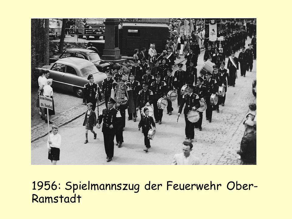 1956: Spielmannszug der Feuerwehr Ober- Ramstadt