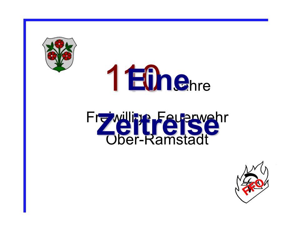 110 110 Jahre Freiwillige Feuerwehr Ober-Ramstadt EineZeitreise