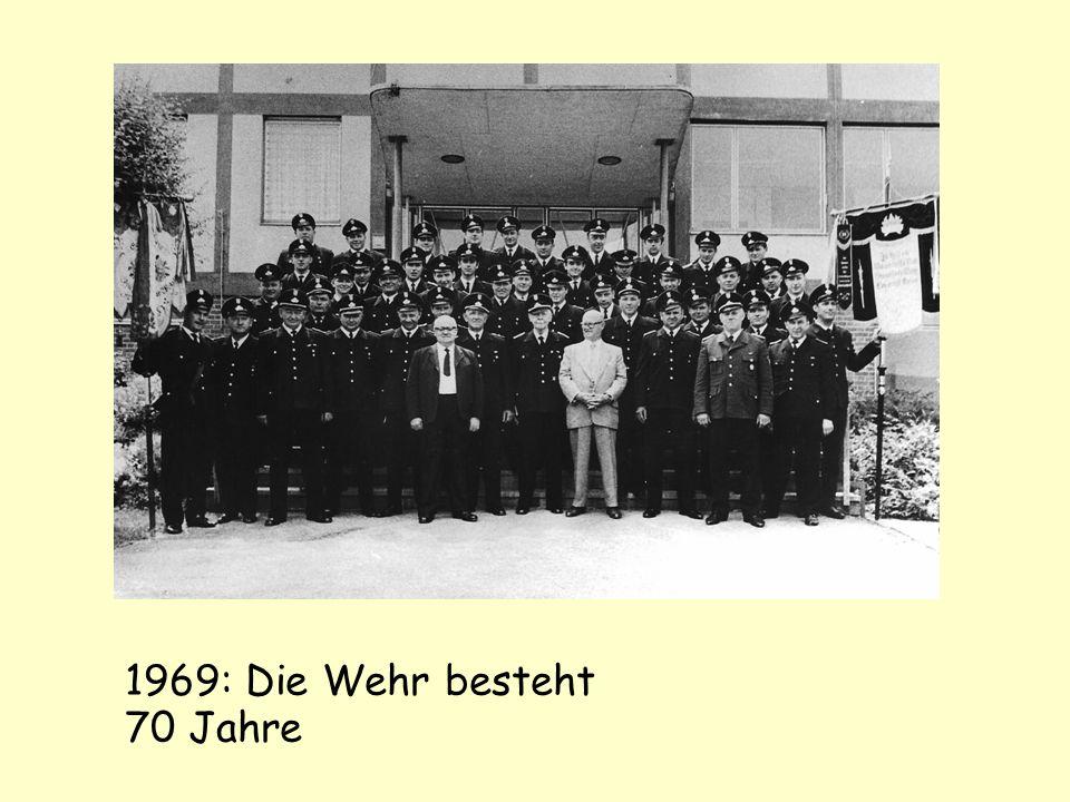 1969: Die Wehr besteht 70 Jahre