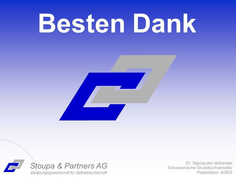 53. Tagung des Verbandes Schweizerischer Grundbuchverwalter Präsentation eGRIS Stoupa & Partners AG Beratungsgesellschaft für Betriebswirtschaft Beste