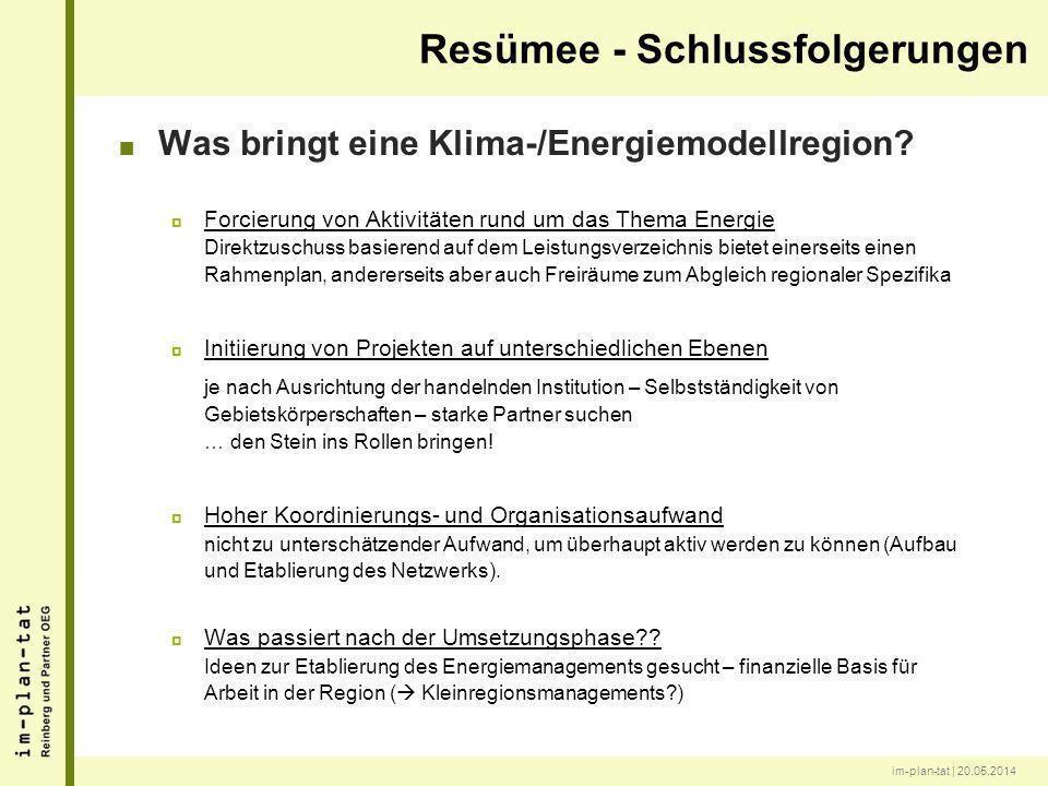 im-plan-tat | 20.05.2014 Was bringt eine Klima-/Energiemodellregion? Forcierung von Aktivitäten rund um das Thema Energie Direktzuschuss basierend auf