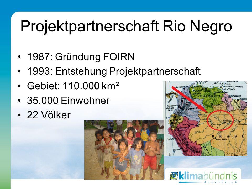 Projektpartnerschaft Rio Negro 1987: Gründung FOIRN 1993: Entstehung Projektpartnerschaft Gebiet: 110.000 km² 35.000 Einwohner 22 Völker