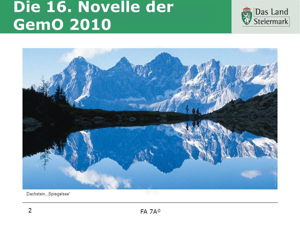 FA 7A © Die 16. Novelle der GemO 2010 2 Dachstein, Spiegelsee
