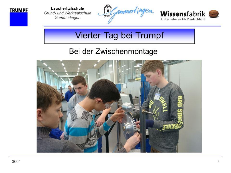 Laucherttalschule Grund- und Werkrealschule Gammertingen 360° Langsam aber sicher ist zu erkennen, was entsteht!