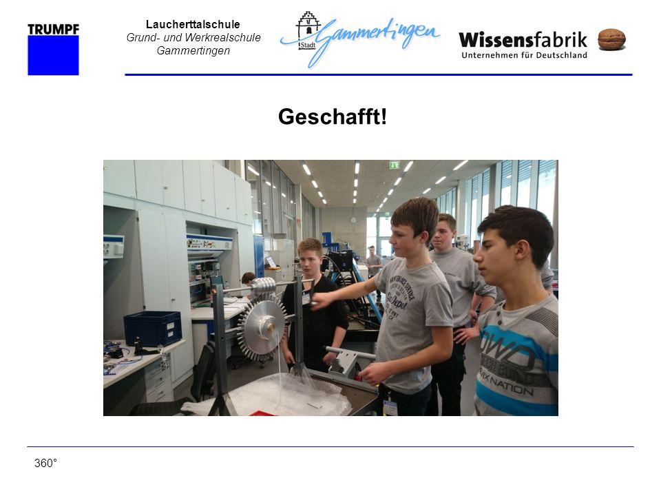Laucherttalschule Grund- und Werkrealschule Gammertingen 360° Geschafft!