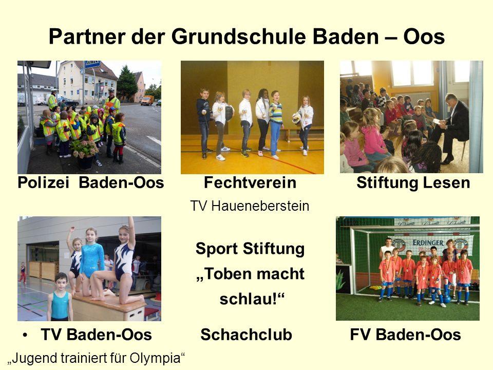 Partner der Grundschule Baden – Oos TV Baden-Oos Jugend trainiert für Olympia Polizei Baden-OosFechtverein TV Haueneberstein FV Baden-Oos Stiftung Les