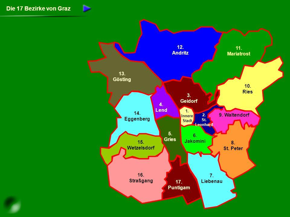 Die 17 Bezirke von Graz 12.Andritz 11. Mariatrost 10.