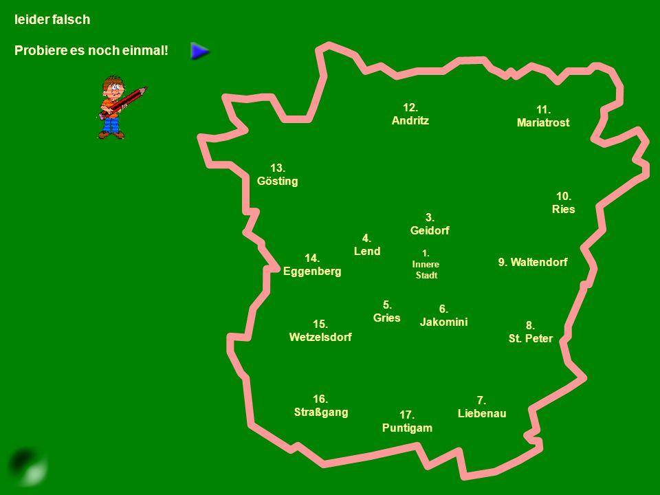 Klicke mit der Maus auf den richtigen Bezirk! Liebenau
