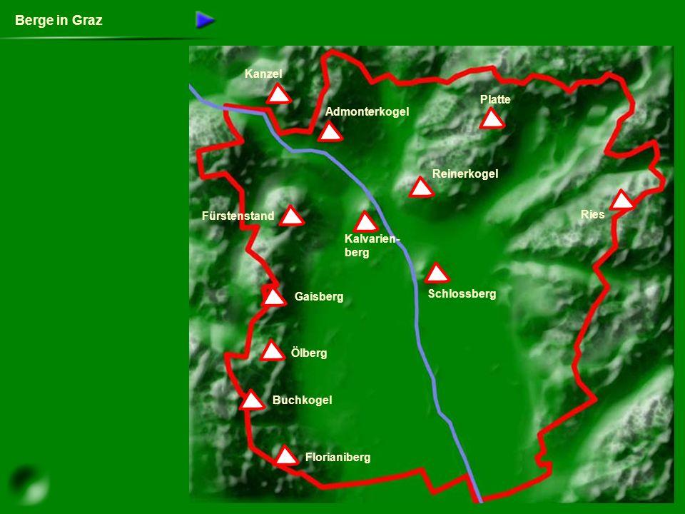 Berge in Graz Florianiberg Buchkogel Ölberg Gaisberg Fürstenstand Admonterkogel Kanzel Platte Reinerkogel Ries Schlossberg Kalvarien- berg