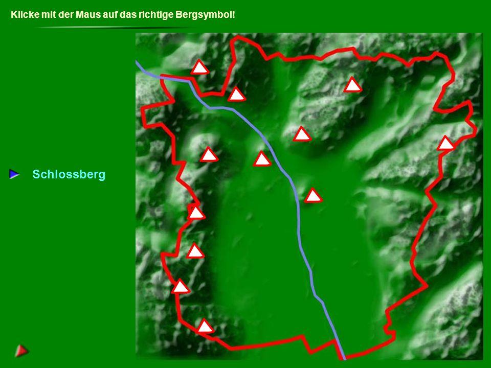Klicke mit der Maus auf das richtige Bergsymbol! Schlossberg