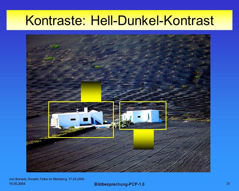 19.05.2004 Bildbesprechung-PCP-1.0 31 Kontraste: Hell-Dunkel-Kontrast von Borwitz, Renate: Finka im Weinberg, 17.02.2006