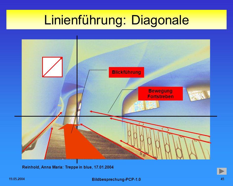 19.05.2004 Bildbesprechung-PCP-1.0 45 Linienführung: Diagonale Reinhold, Anna Maria: Treppe in blue, 17.01.2004 Blickführung Bewegung Fortstreben