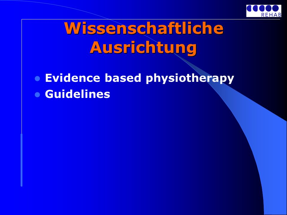 Wissenschaftliche Ausrichtung Evidence based physiotherapy Guidelines