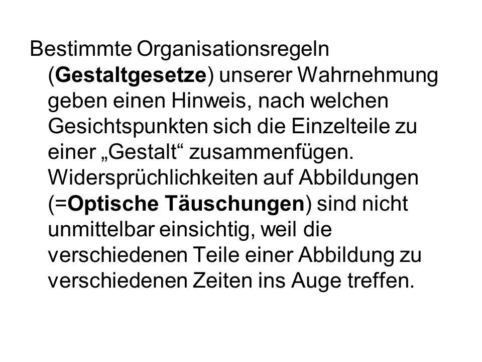 Welche Organisationsgesetze stecken hinter folgenden Bildern.