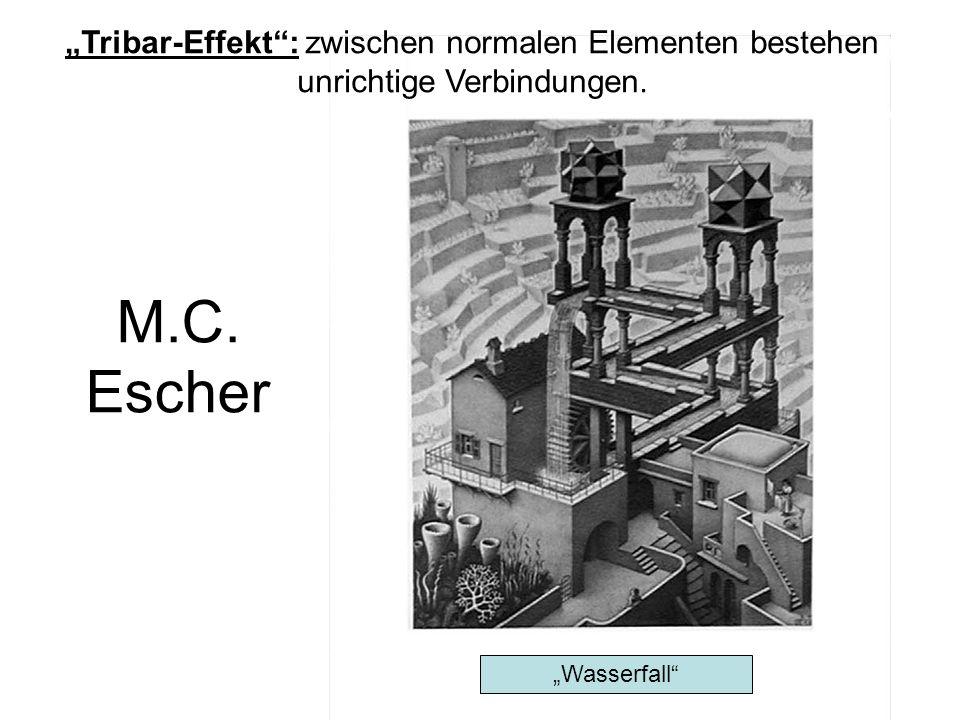 M.C. Escher Wasserfall Tribar-Effekt: zwischen normalen Elementen bestehen unrichtige Verbindungen.