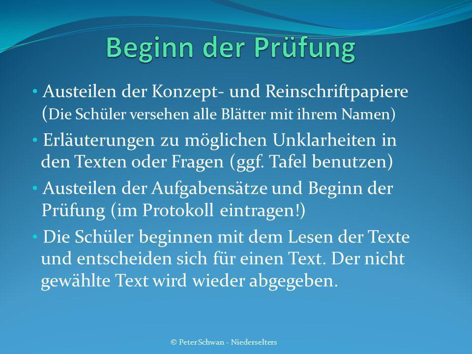 Austeilen der Konzept- und Reinschriftpapiere ( Die Schüler versehen alle Blätter mit ihrem Namen) Erläuterungen zu möglichen Unklarheiten in den Text