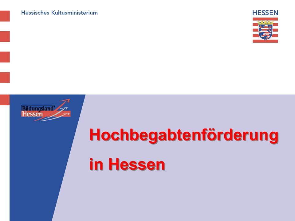 Hochbegabtenförderung in Hessen Hochbegabtenförderung in Hessen