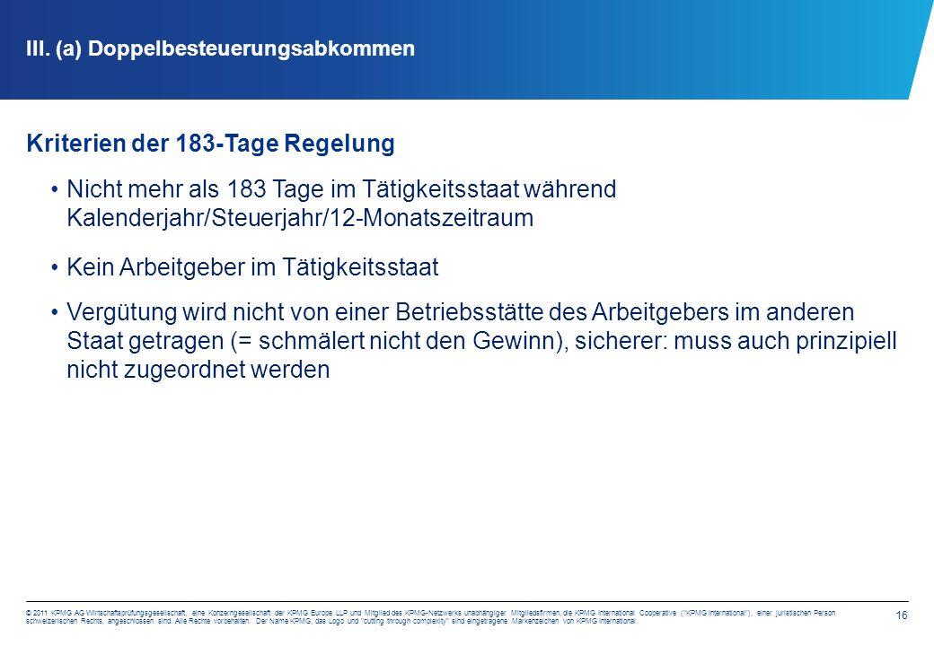 16 © 2011 KPMG AG Wirtschaftsprüfungsgesellschaft, eine Konzerngesellschaft der KPMG Europe LLP und Mitglied des KPMG-Netzwerks unabhängiger Mitglieds