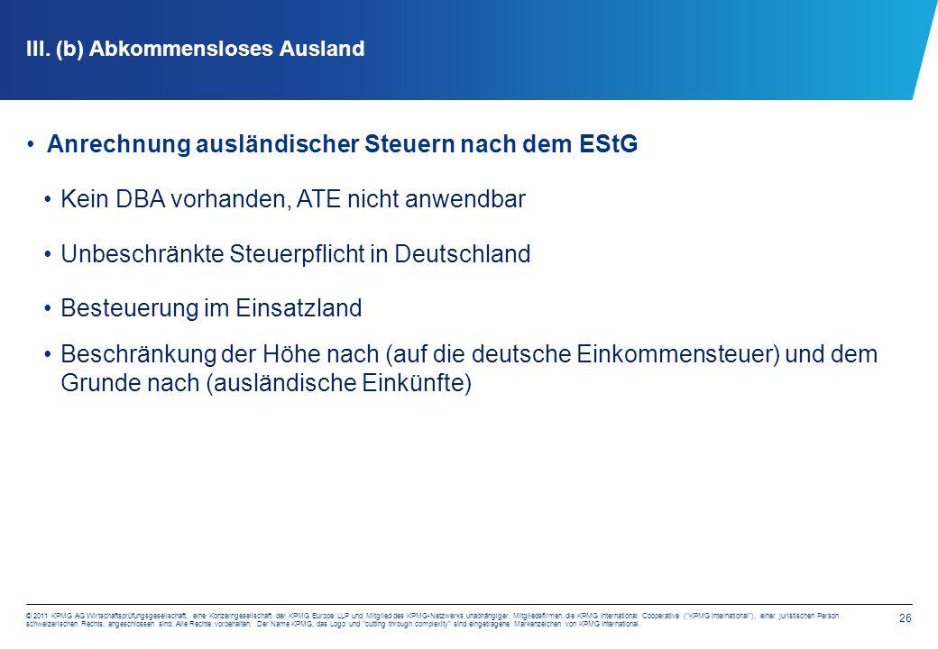 26 © 2011 KPMG AG Wirtschaftsprüfungsgesellschaft, eine Konzerngesellschaft der KPMG Europe LLP und Mitglied des KPMG-Netzwerks unabhängiger Mitglieds