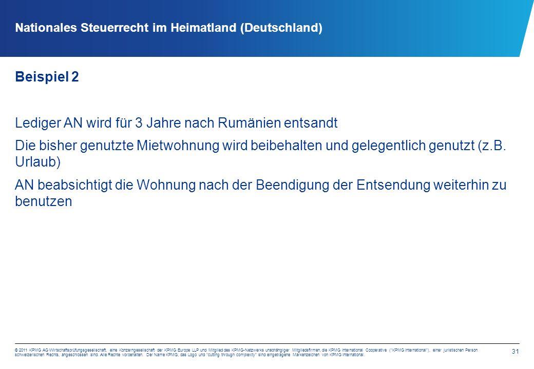 31 © 2011 KPMG AG Wirtschaftsprüfungsgesellschaft, eine Konzerngesellschaft der KPMG Europe LLP und Mitglied des KPMG-Netzwerks unabhängiger Mitgliedsfirmen, die KPMG International Cooperative ( KPMG International ), einer juristischen Person schweizerischen Rechts, angeschlossen sind.