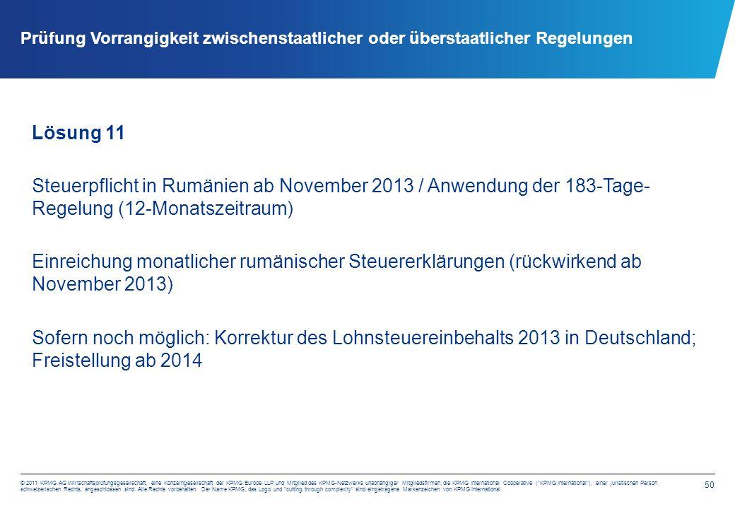 50 © 2011 KPMG AG Wirtschaftsprüfungsgesellschaft, eine Konzerngesellschaft der KPMG Europe LLP und Mitglied des KPMG-Netzwerks unabhängiger Mitglieds