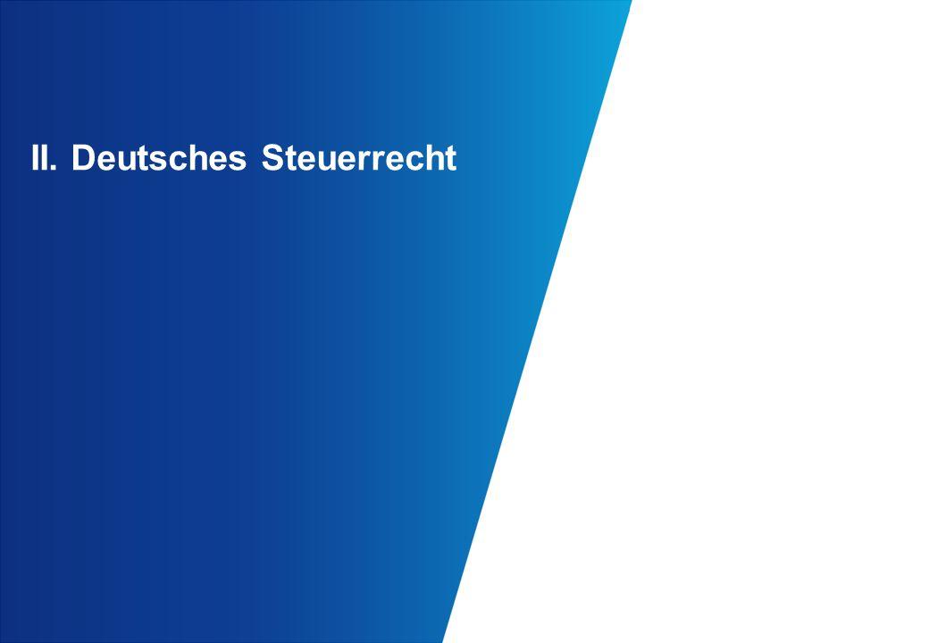 II. Deutsches Steuerrecht