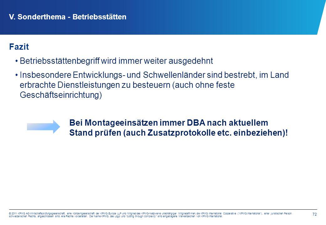 72 © 2011 KPMG AG Wirtschaftsprüfungsgesellschaft, eine Konzerngesellschaft der KPMG Europe LLP und Mitglied des KPMG-Netzwerks unabhängiger Mitgliedsfirmen, die KPMG International Cooperative ( KPMG International ), einer juristischen Person schweizerischen Rechts, angeschlossen sind.