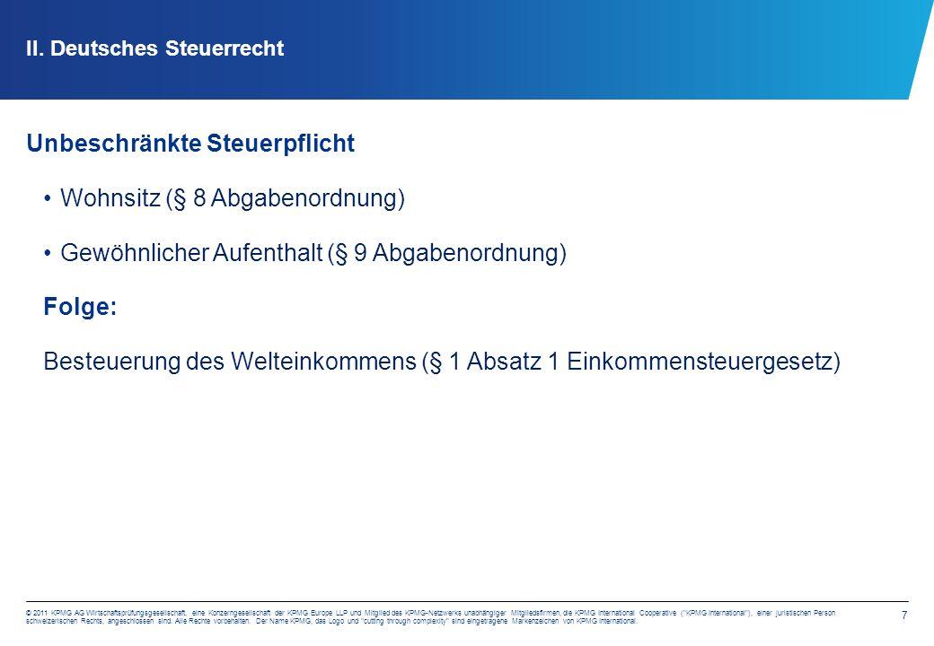 7 © 2011 KPMG AG Wirtschaftsprüfungsgesellschaft, eine Konzerngesellschaft der KPMG Europe LLP und Mitglied des KPMG-Netzwerks unabhängiger Mitgliedsfirmen, die KPMG International Cooperative ( KPMG International ), einer juristischen Person schweizerischen Rechts, angeschlossen sind.