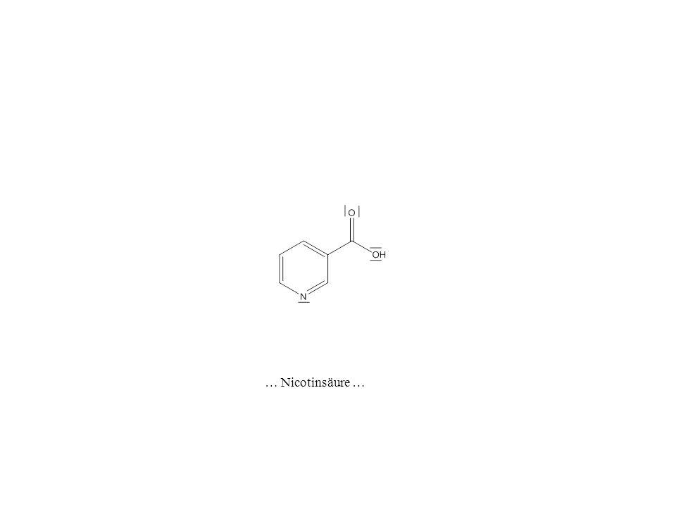 … Nicotinsäure …
