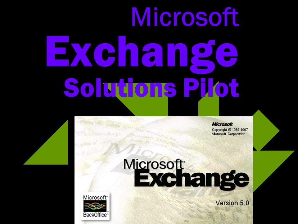 Microsoft Exchange Solutions Pilot