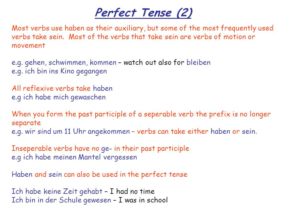 Imperfect Tense (1) You can also use the imperfect tense to talk about the past.