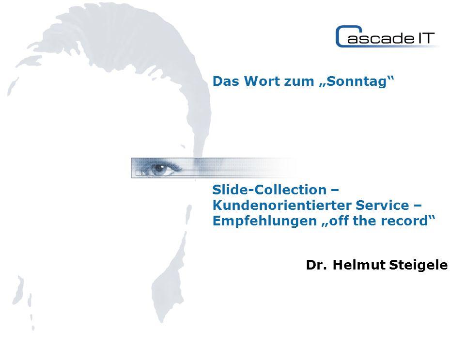 Das Wort zum Sonntag Slide-Collection – Kundenorientierter Service – Empfehlungen off the record Dr.