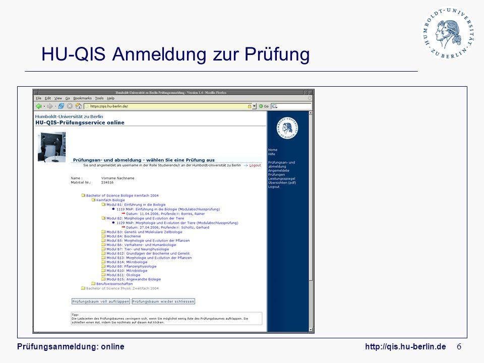 Prüfungsanmeldung: online http://qis.hu-berlin.de 7 Infos & Ansprechpartner Mehr Information finden Sie: Auf dem Flyer Im Internet: http://qis.hu-berlin.de Ansprechpartner: Bei inhaltlichen Fragen: Ihr Prüfungsbüro Bei technischen Fragen: HU-QIS Team (qis-team@hu-berlin.de)