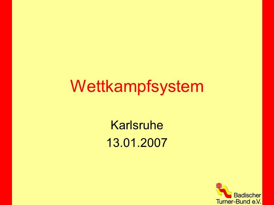 Wettkampfsystem Karlsruhe 13.01.2007