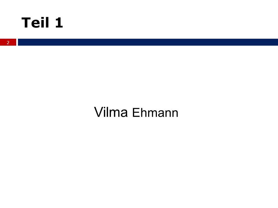 Teil 1 2 Vilma Ehmann