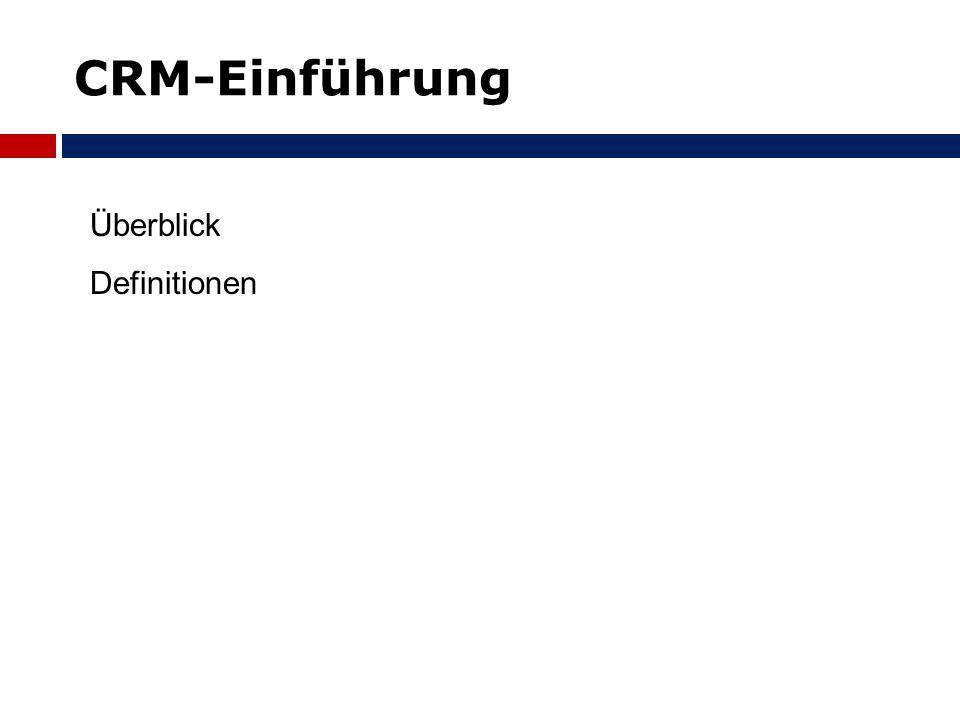CRM-Einführung Überblick Definitionen