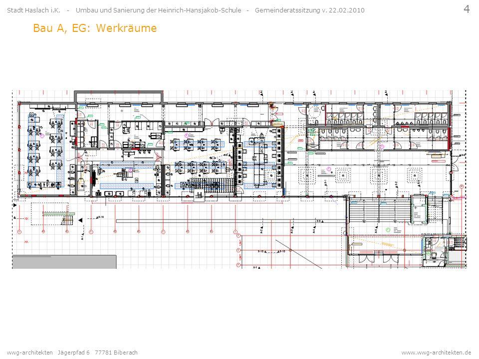 wwg-architekten Jägerpfad 6 77781 Biberach www.wwg-architekten.de 4 Stadt Haslach i.K. - Umbau und Sanierung der Heinrich-Hansjakob-Schule - Gemeinder
