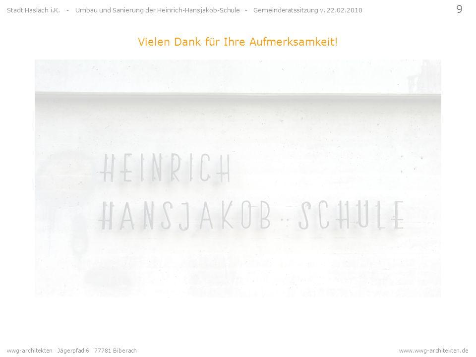 wwg-architekten Jägerpfad 6 77781 Biberach www.wwg-architekten.de 9 Stadt Haslach i.K. - Umbau und Sanierung der Heinrich-Hansjakob-Schule - Gemeinder