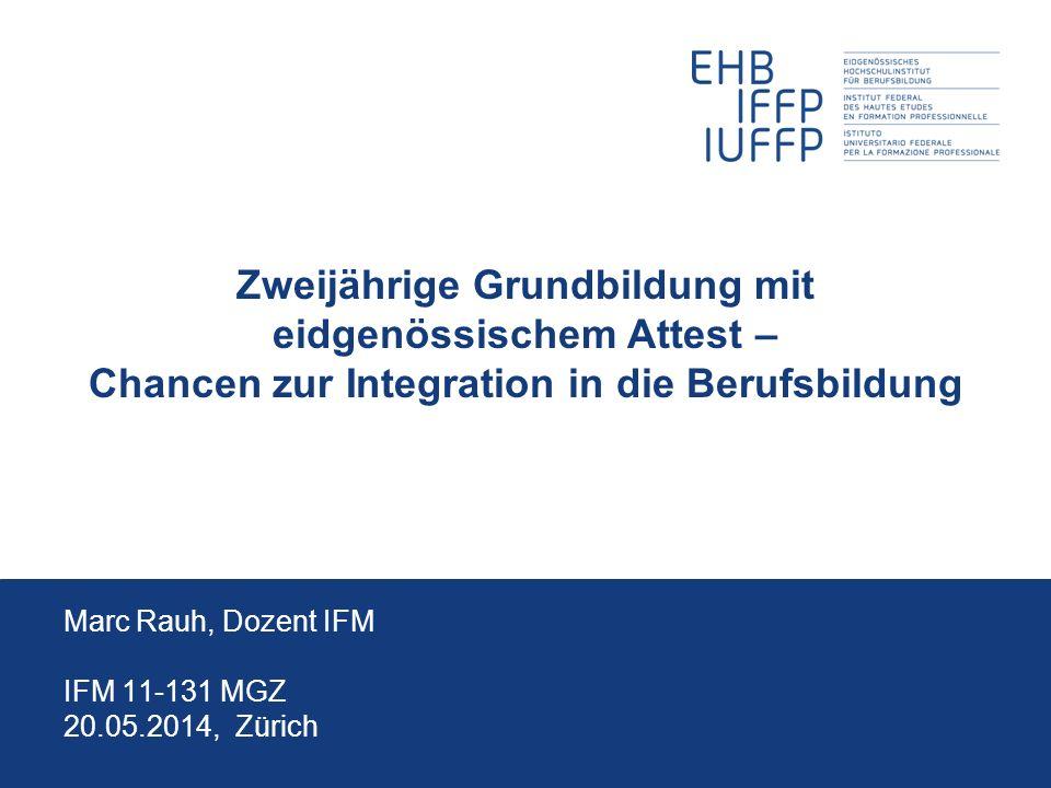 20.05.2014 12 Marc Rauh, EHB Zollikofen Stellenwert EBA BS/BL In den kantonalen Richtlinien ist festgehalten dass kleine, berufs(feld)reine Klassen geführt werden.
