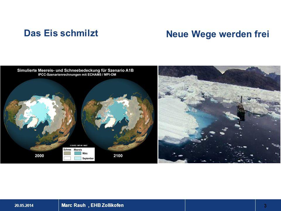 20.05.2014 3 Marc Rauh, EHB Zollikofen Das Eis schmilzt Neue Wege werden frei
