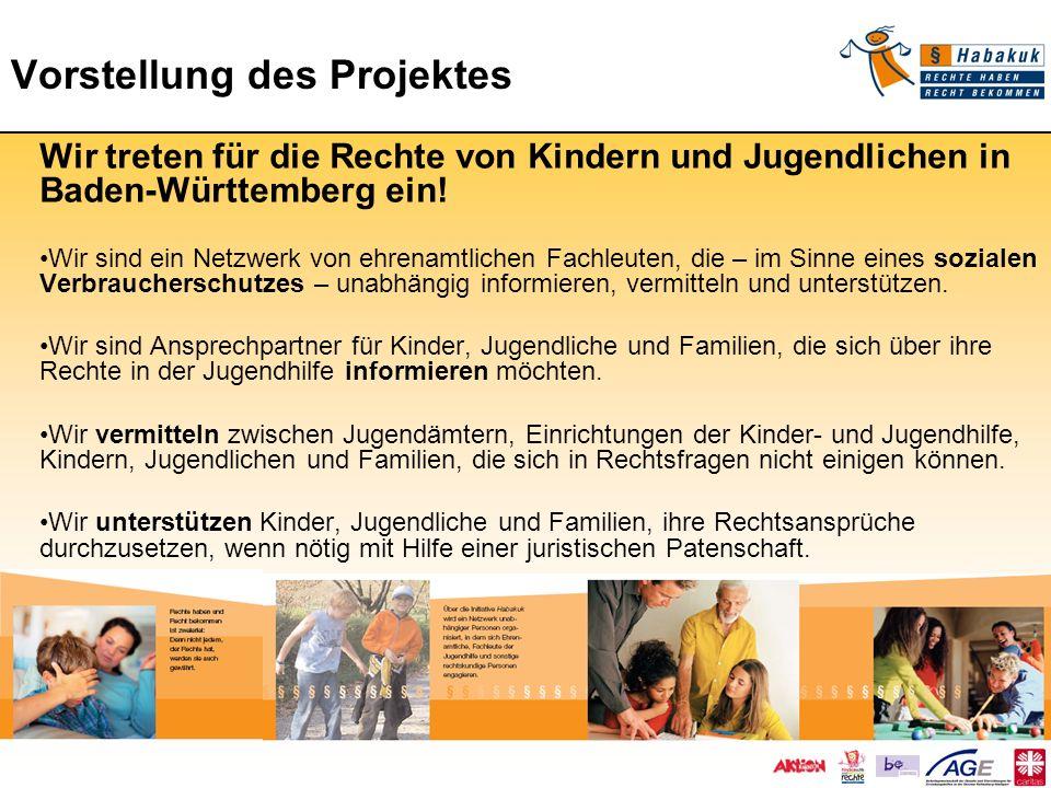 Vorstellung des Projektes Wir treten für die Rechte von Kindern und Jugendlichen in Baden-Württemberg ein! Wir sind ein Netzwerk von ehrenamtlichen Fa