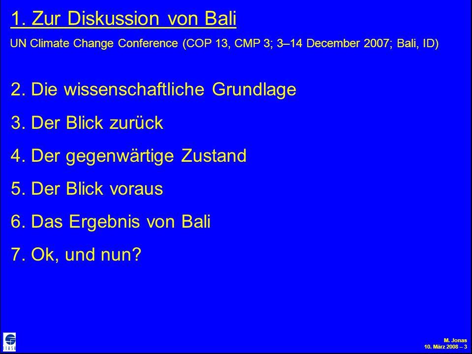 M. Jonas 10. März 2008 – 3 1. Zur Diskussion von Bali 2.