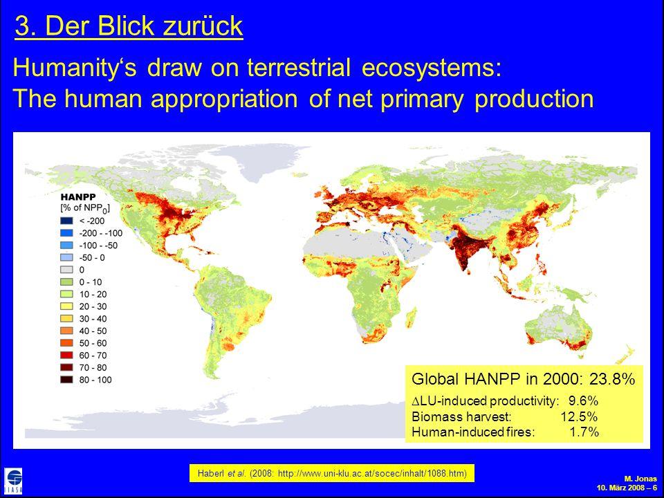 M. Jonas 10. März 2008 – 6 3. Der Blick zurück Haberl et al.